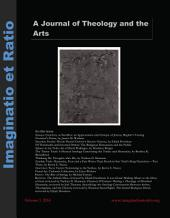 Imaginatio et Ratio: A Journal of Theology and the Arts, Volume 3, Issue 1: Issue 1