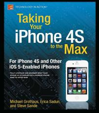 Taking Your iPhone 4S to the Max PDF