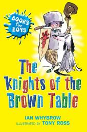 Books For Boys: 9: The Knights Of The Brown Table