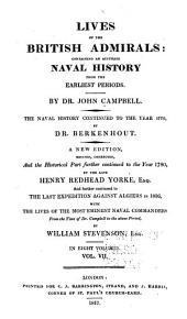 Lives of the British Admirals: Containing an Accurate Naval History, from the Earliest Periods: Volume 7