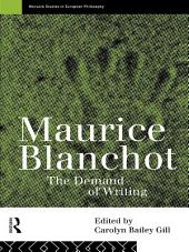 Maurice Blanchot: The Demand of Writing