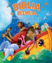 Biblia Léemela: Historias bíblicas para los pequeñitos