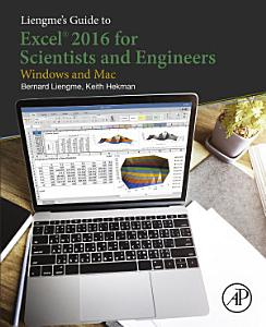 Liengme s Guide to Excel 2016 for Scientists and Engineers