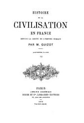 Histoire de la civilisation en France depuis la chute de l'Empire romain: Volume3
