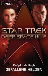 Star Trek   Deep Space Nine  Gefallene Helden PDF