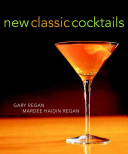 New Classic Cocktails Book