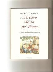 ..Cercavo Maria pe' Roma...