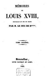 Mémoires de Louis XVIII: Volume10