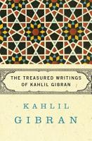 The Treasured Writings of Kahlil Gibran PDF