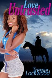 Love Untrusted: Interracial Romance