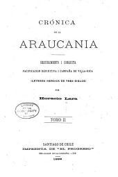 Crónica de la Araucania: Volumen 2