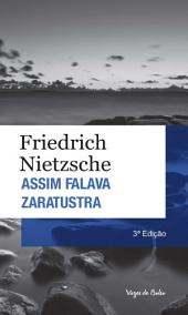 Assim Falava Zaratustra: Um livro para todos e para ninguém