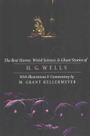 The Best Horror  Weird Science  and Ghost Stories of H  G  Wells PDF
