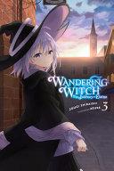 Wandering Witch: the Journey of Elaina, Vol. 3 (light Novel)