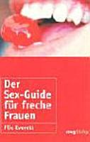 Der Sex Guide f  r freche Frauen PDF