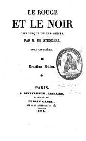 Le Rouge et le Noir: Chronique Du XIX Siècle, Volume 3