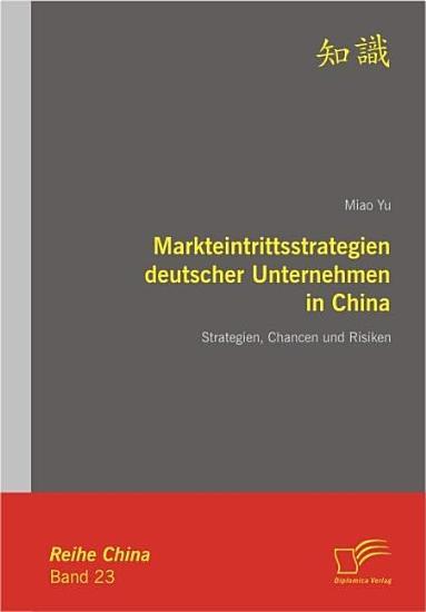 Markteintrittsstrategien deutscher Unternehmen in China PDF