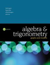 Algebra and Trigonometry: Graphs and Models, Edition 6