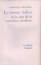 Le roman italien et la crise de la conscience moderne