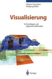 Visualisierung: Grundlagen und allgemeine methoden