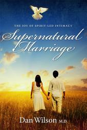 Supernatural Marriage