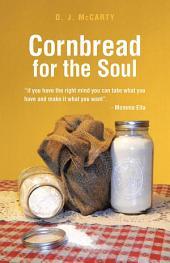 Cornbread for the Soul
