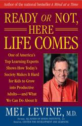 Ready Or Not Here Life Comes Book PDF