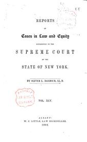 Reports of Cases in Law and Equity in the Supreme Court of the State of New York: Volume 45
