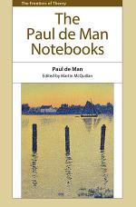 Paul de Man Notebooks