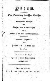 Odeum: eine Sammlung deutscher Gedichte aus unterschiedenen Gattungen zum Behuf des Unterrichts und der Uebung in der Deklamation, Band 3