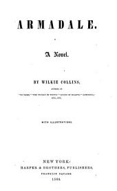 Armadale: A Novel, Volumes 10-11