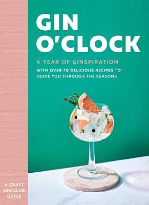 Gin O   clock  A Year of Ginspiration