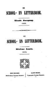 De school- en letterbode of Bydragen ter bevordering van onderwys, letterkunde en geschiedenis: Volume 10