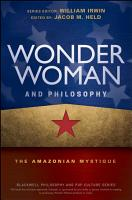 Wonder Woman and Philosophy PDF
