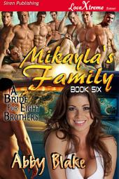Mikayla's Family [A Bride for Eight Brothers 6]