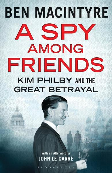 Download A Spy Among Friends Book