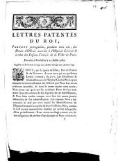 Lettres patentes du Roi, portant prorogation, pendant trois ans, des Droits d'Octrois accordés à l'Hôpital Général & à celui des Enfans-Trouvés de la Ville de Paris: Données à Versailles le 22 Juillet 1780, Registrées en Parlement le vingt-cinq Juillet mil sept cent quatre-vingt