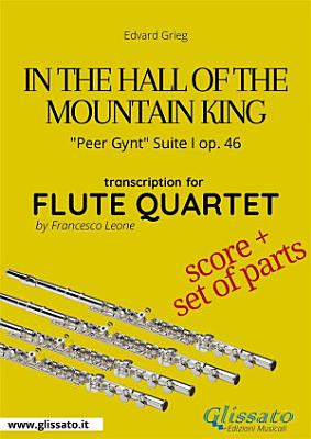 In the Hall of the Mountain King   Flute Quartet score   parts PDF