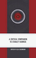 A Critical Companion to Stanley Kubrick PDF