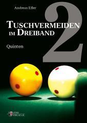 Tuschvermeiden im Dreiband Band 2: Quinten