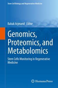 Genomics  Proteomics  and Metabolomics