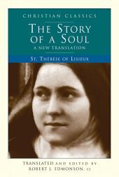 Story of a Soul: A New Translation