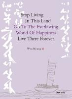 Stop Living in This Land  Go to the Everlasting World of Happiness  Live There Forever PDF