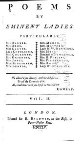 Poems by Eminent Ladies: Particularly, Mrs. Barber ... [et Al, Volume 2