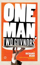 One Man, Two Guvnors (Broadway Edition): U.S. Edition