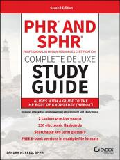PHR and SPHR Professional in Human Resources Certification Complete Deluxe Study Guide PDF