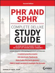 Phr And Sphr Professional In Human Resources Certification Complete Deluxe Study Guide Book PDF