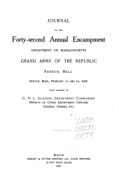 Journal of the ... Annual Encampment of the Department of Massachusetts, Grand Army of the Republic: Volume 42