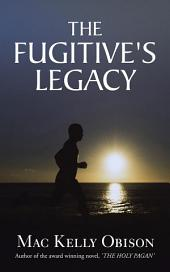 The Fugitive's Legacy