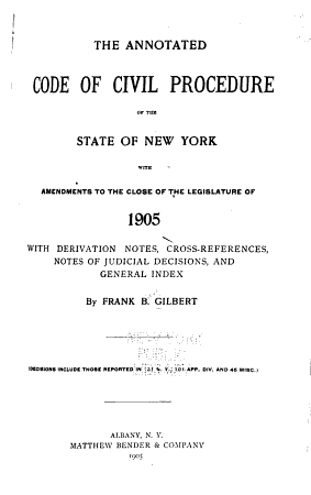 The Annotated Code of Civil Procedure of the State of New York  with Amendments to the Close of the Legislature of 1905 PDF